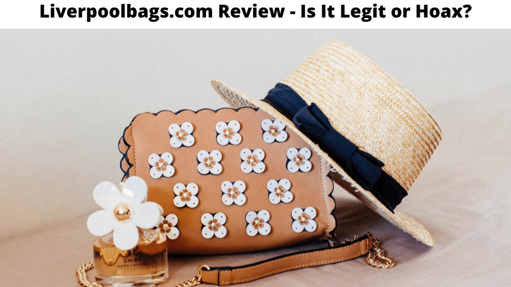Liverpoolbags.com Review