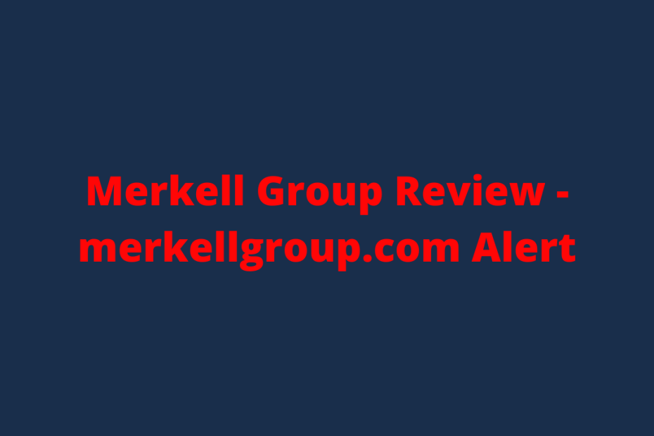Merkell Group Review