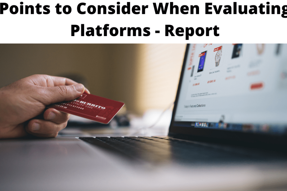 Points to Consider When Evaluating Platforms - Report
