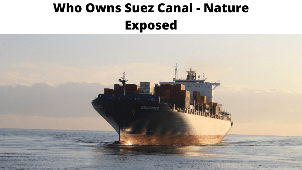 Who Owns Suez Canal