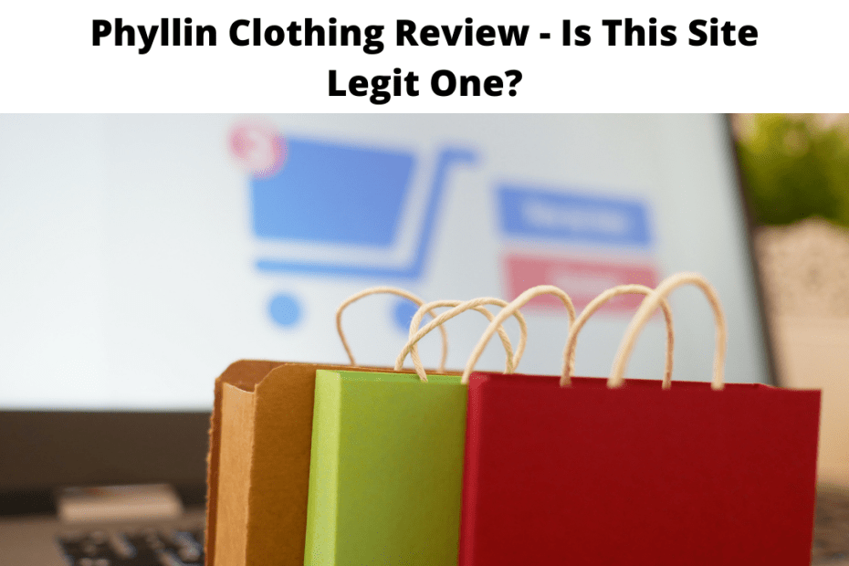 Phyllin Clothing Review