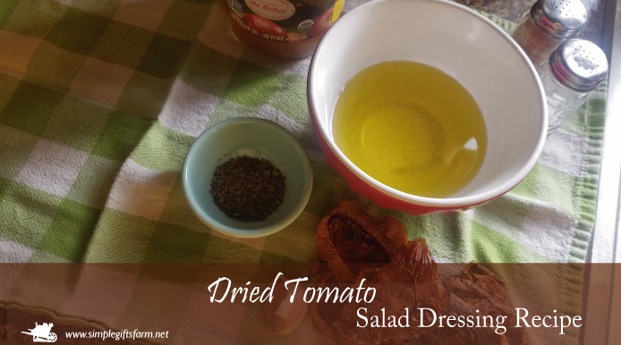 simple ingredients for dried tomato salad dressing