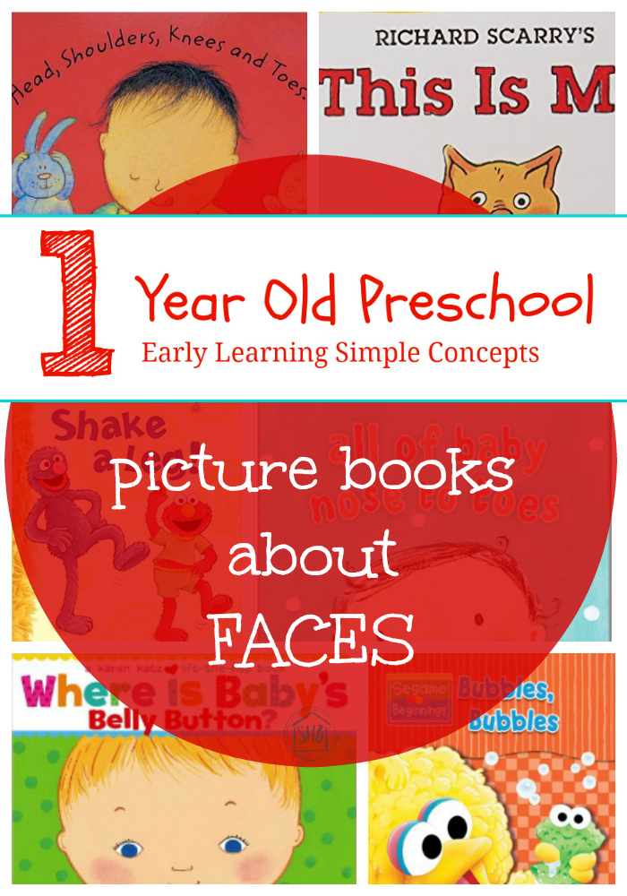 1 Year Old Preschool Week One - picture books about FACES