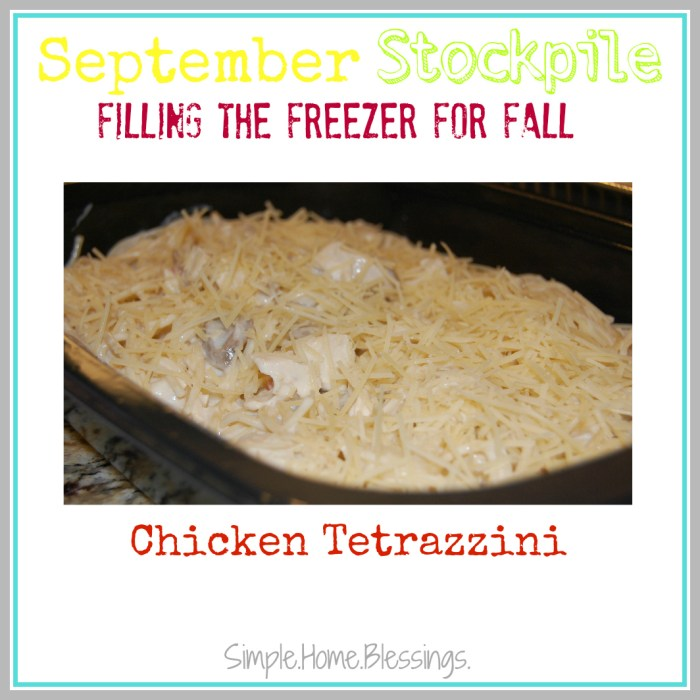 September Stockpile Chicken Tetrazzini