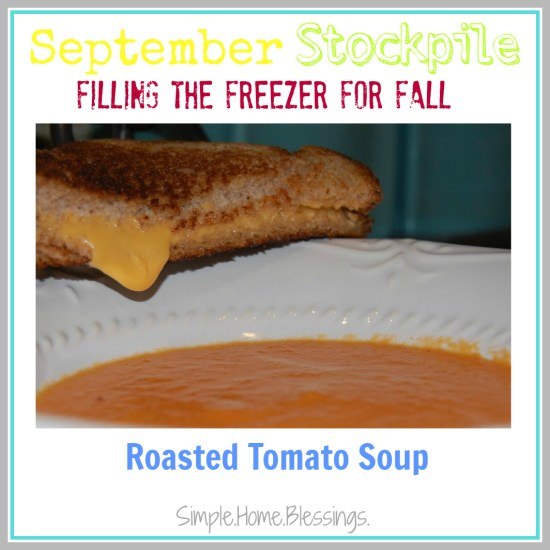 September Stockpile Roasted Tomato Soup
