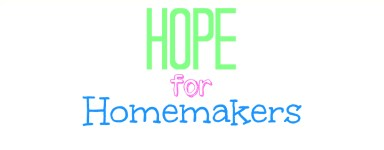 hope for homemakers text