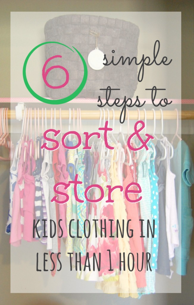 6 simple steps to sort and store kids clothing