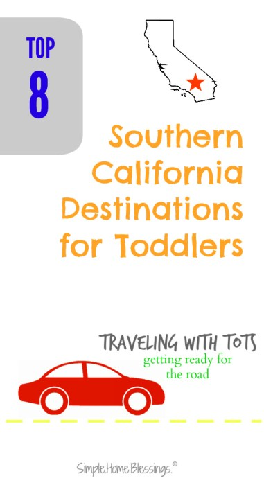 Top 8 Destinations for Toddlers in Southern California
