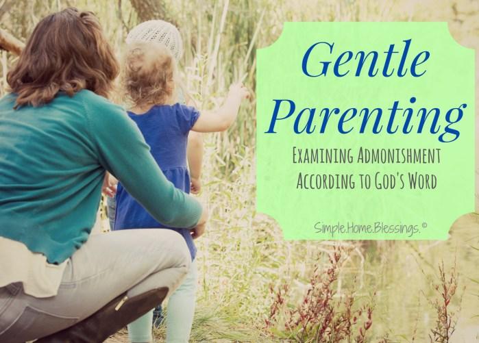 Gentle Parenting, Examining Admonishment according to God's Word
