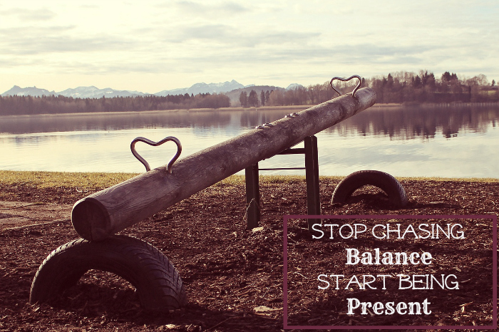 stop chasing balance start being present - time managment progress starts with simple small changes of everyday routines
