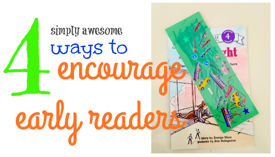 Simply Awesome ways to encourage early readers