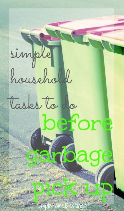 a list of simple chores to do in your home the day before garbage day