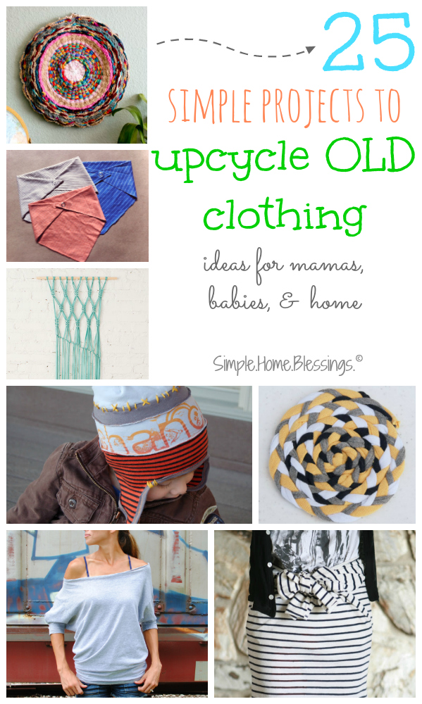 Upcycle Clothing 25 Simple Ideas Simple Home Blessings
