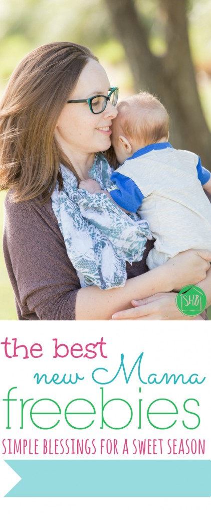 the best Freebies for new moms - the very best freebies (not coupons)