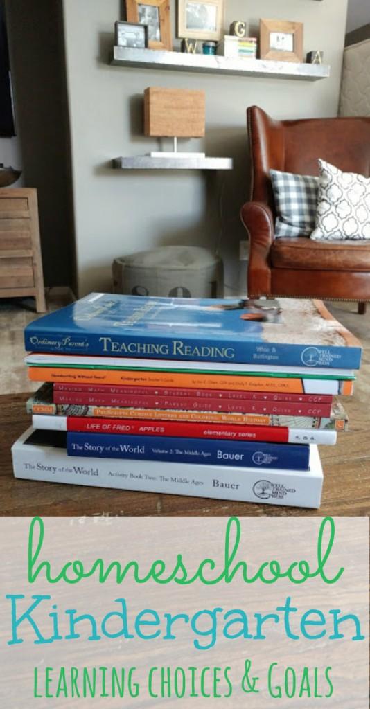 Homeschool Kindergarten choices. Setting goals and creating a plan