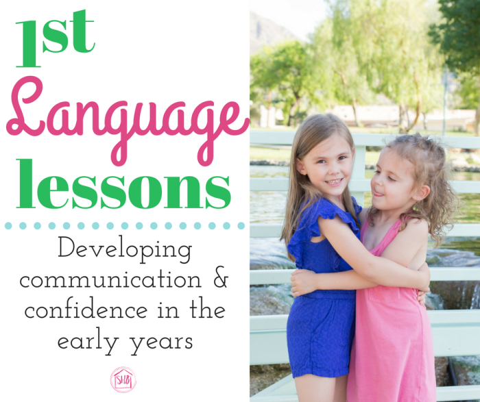first language lessons - tips for developing communication and confidence in the early years