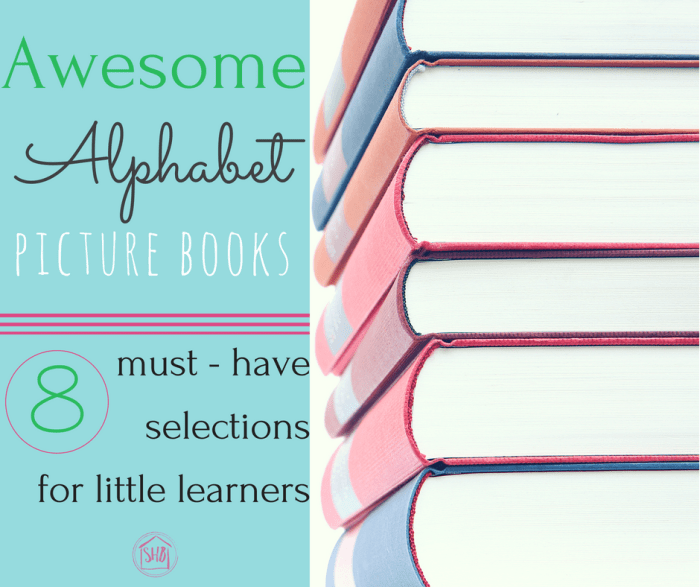 Awesome Alphabet Books - must have Picture books for little learners
