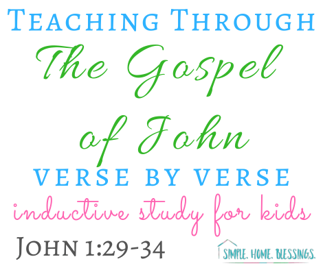 Inductive Study of the Gospel of John, chapter 1, verses 29-38