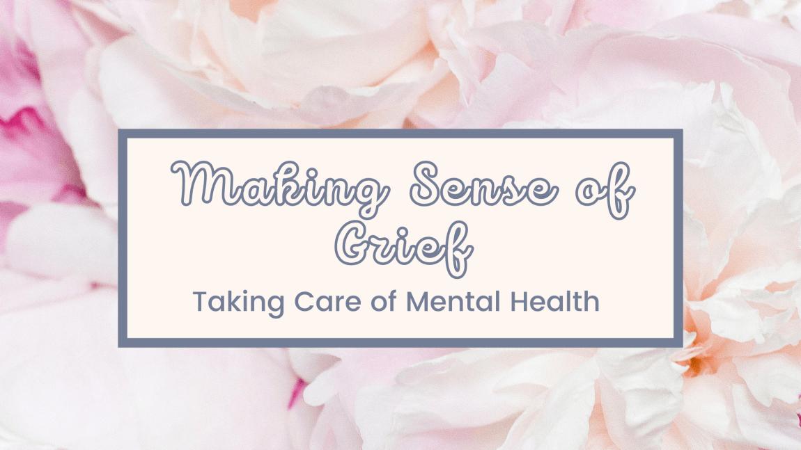 making sense of grief