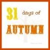 31 Days of Autumn {Day 1}: Welcome