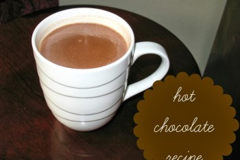 31 Days of Autumn {Day 10}: Hot Chocolate Recipe