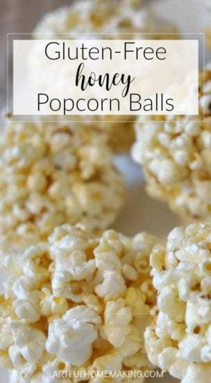 Homestead Blog Hop Feature - Gluten Free Popcorn Balls from Artful Homemaking