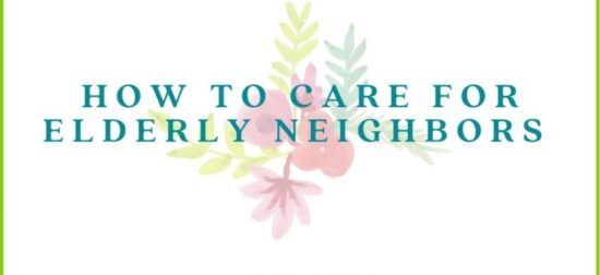 Homestead Blog Hop Feature - How to Care for Elderly Neighbors