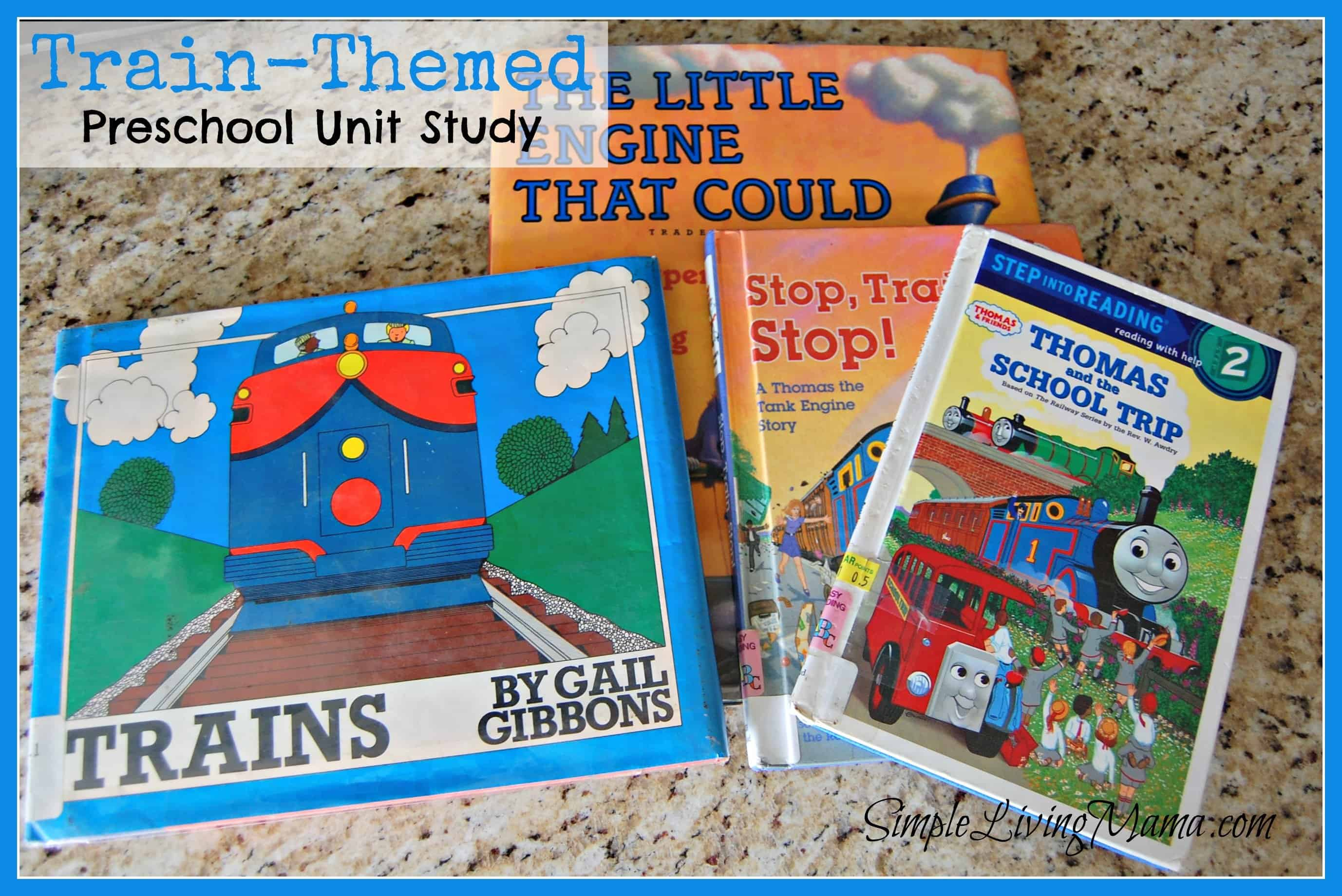 Train Themed Preschool Unit Study