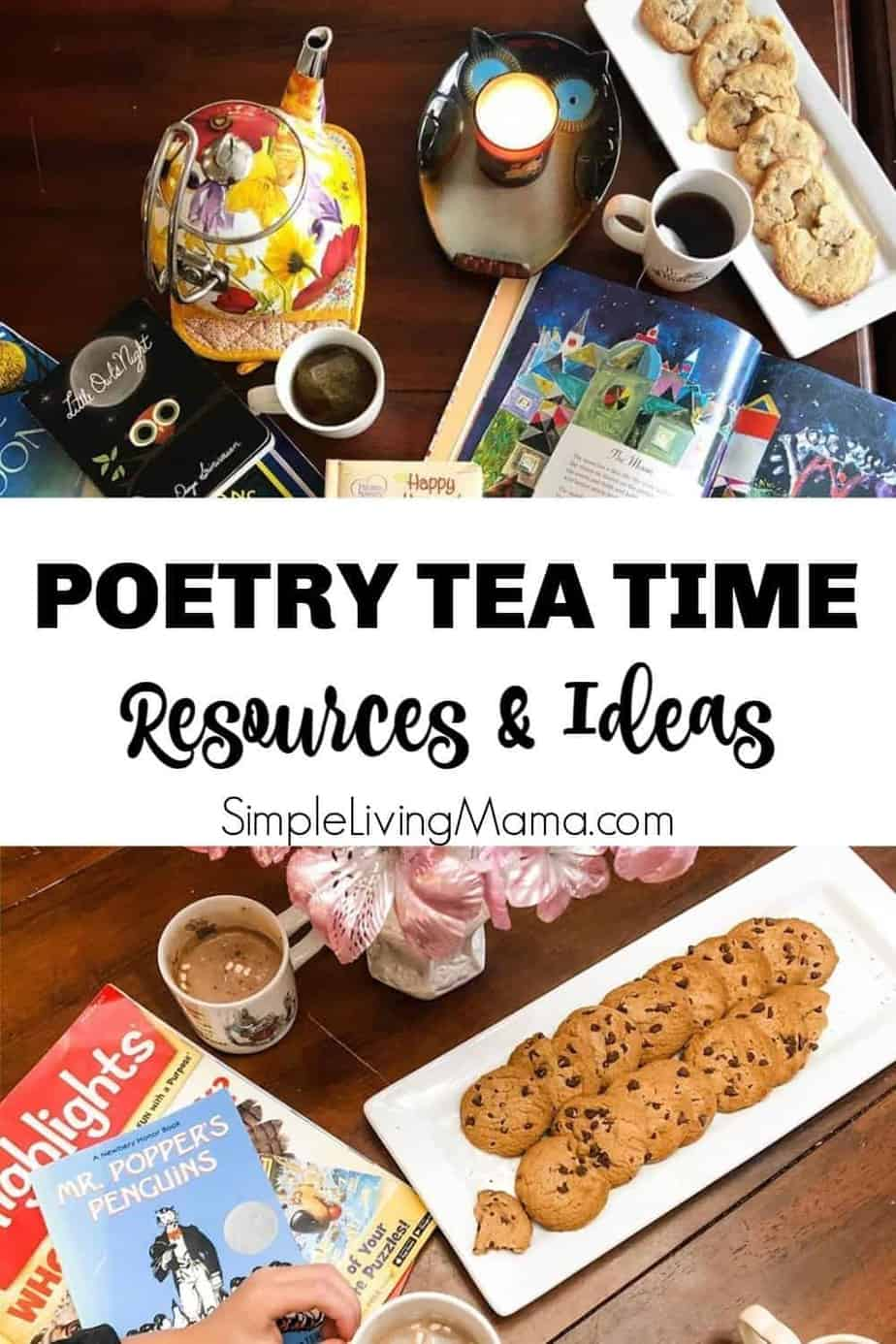 Poetry Tea Time Ideas And Resources Simple Living Mama