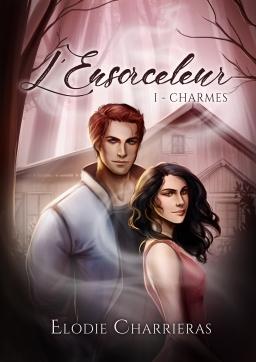 Couverture de L'Ensorceleur, tome 1 : Charmes par Elodie CHARRIERAS