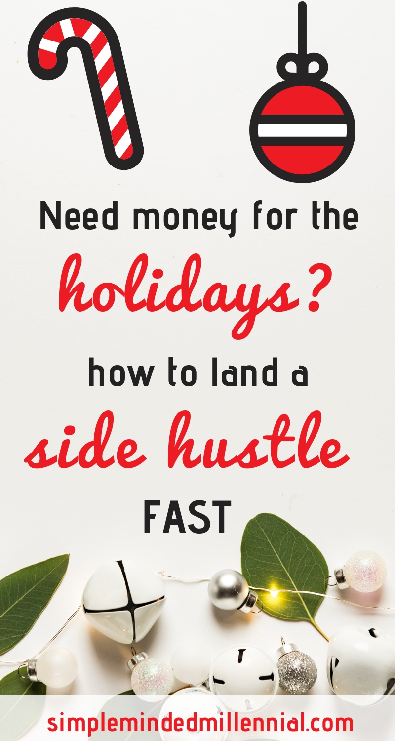 Christmas money. How to make money fast. Side hustle. Increase income.