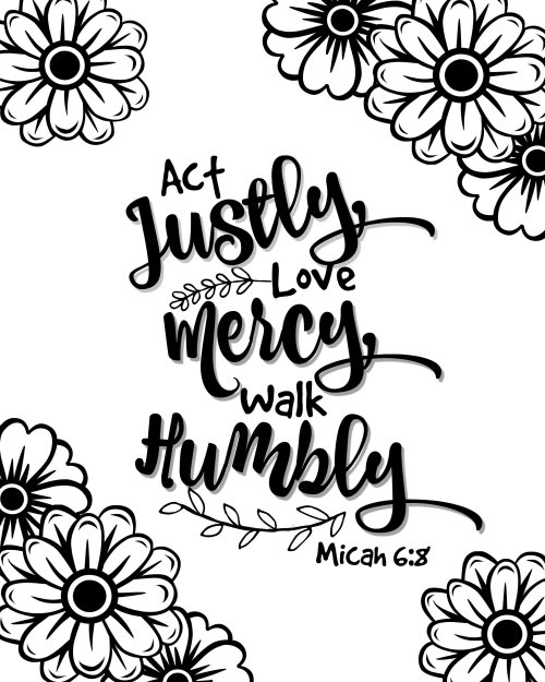 Free Bible Verse Printable Coloring Page - Act Justly, Love Mercy, Walk Humbly