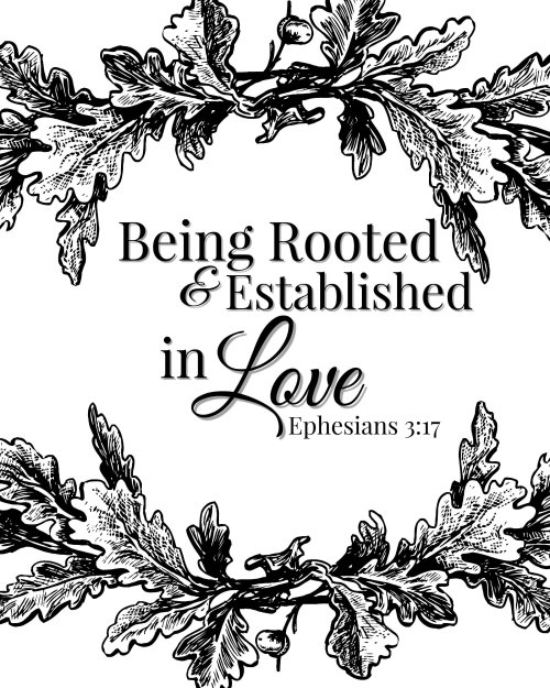 Free Bible Verse Printable Coloring Page - Being Rooted and Established in Love