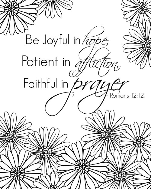 free printable bible verse coloring sheet - be joyful in hope, patient in affliction, faithful in prayer