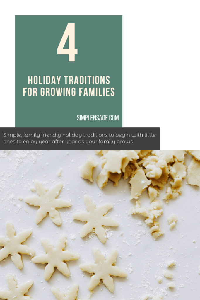 4 holiday traditions for growing families including baking cookies