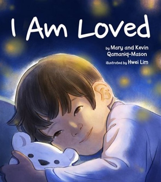 I am Loved Book Cover by Mary and Kevin Qamaniq-Mason