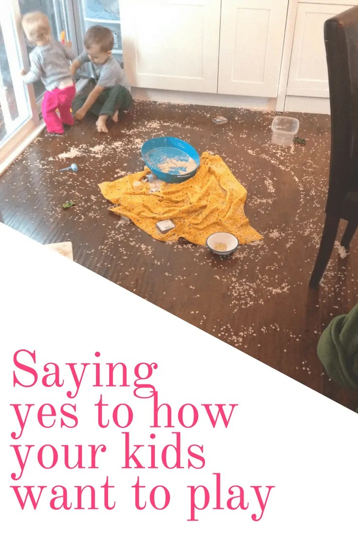 Saying YES to how your kids want to play