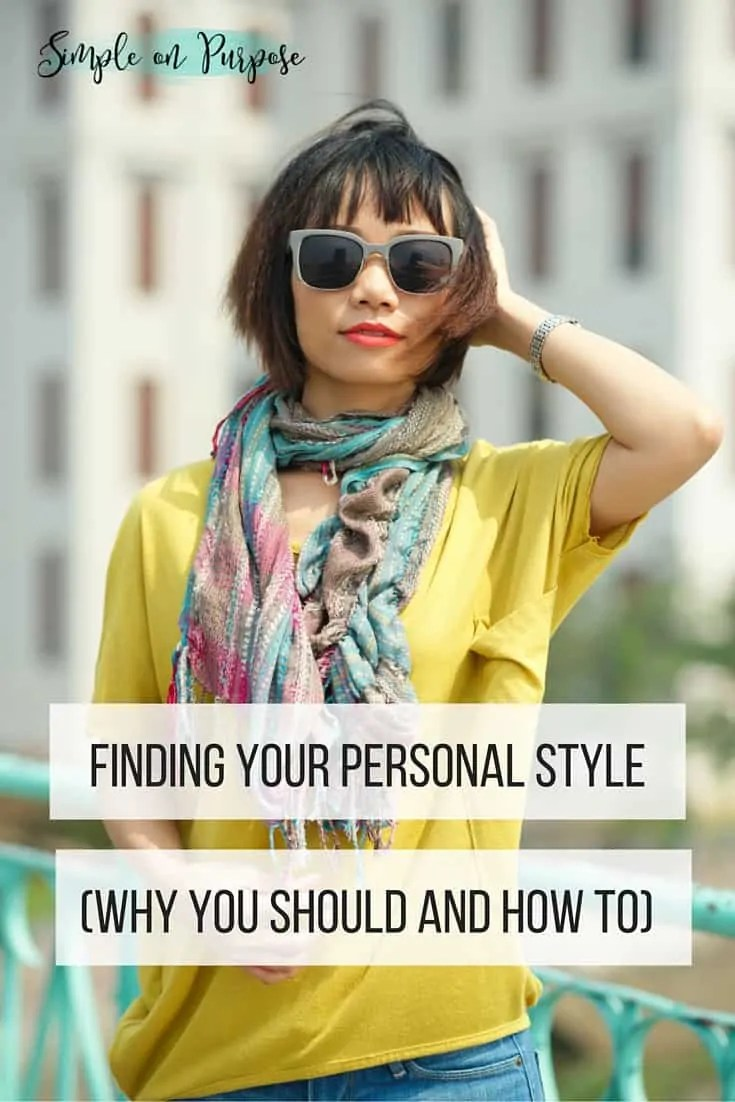 Finding Your Personal Style (Why & How)