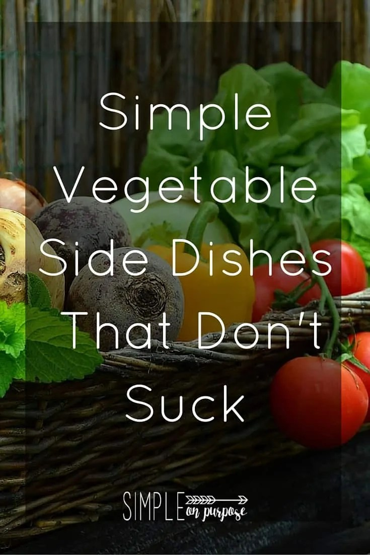 Simple Vegetable Side Dishes That Don't Suck