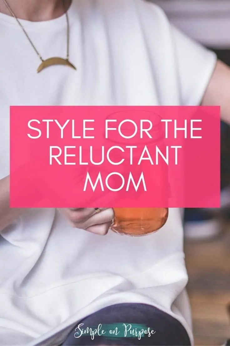 Style for the Reluctant Mom