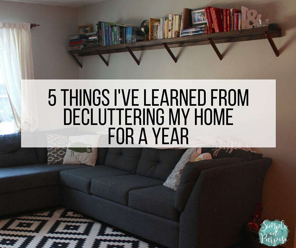5 Things I've Learned From Decluttering My Home For A Year