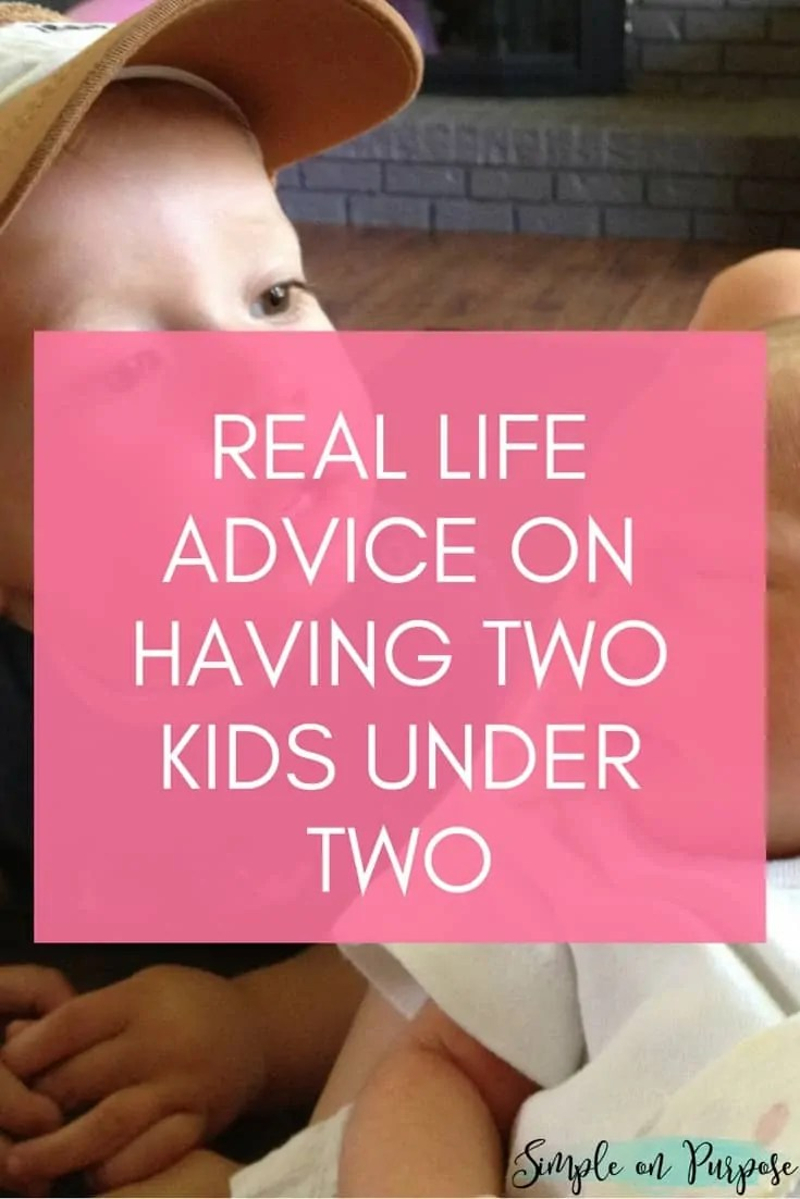 Real life advice on having two kids under two years old