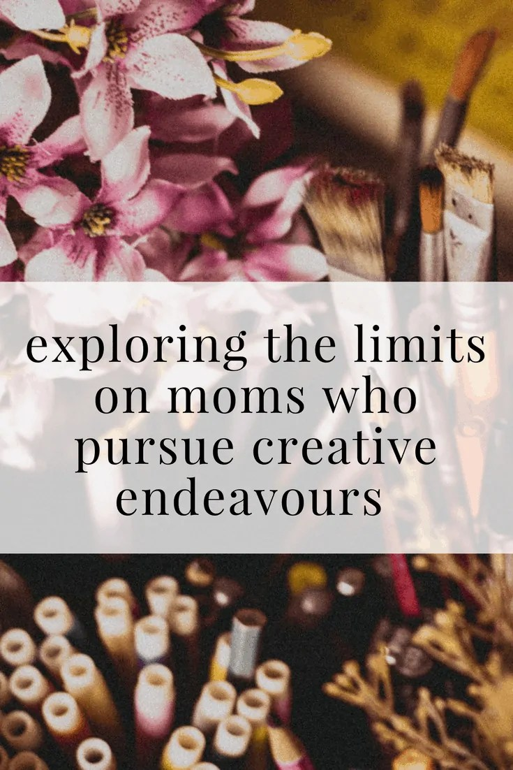 Exploring the Limits on Moms who Pursue Creative Endeavours