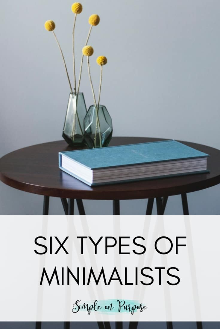 Six Types of Minimalists