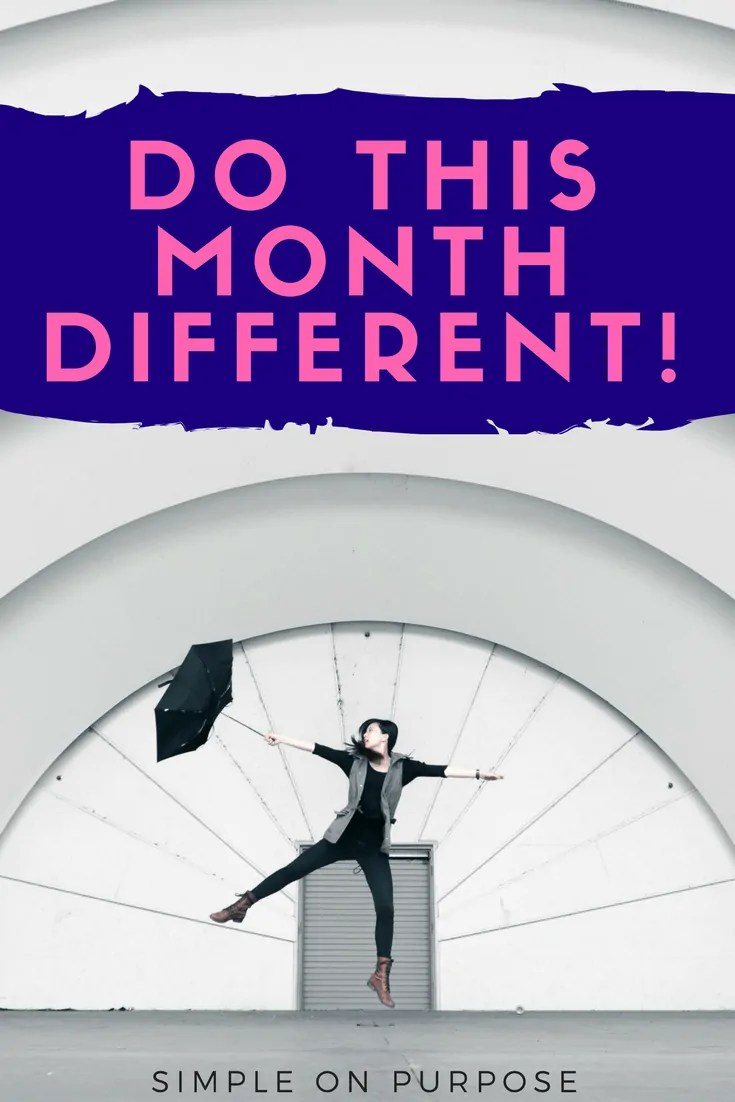 Do This Month Different! (free monthly check-in workbook)