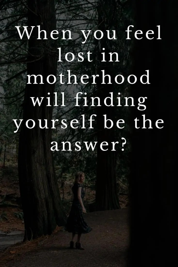 lost in motherhood