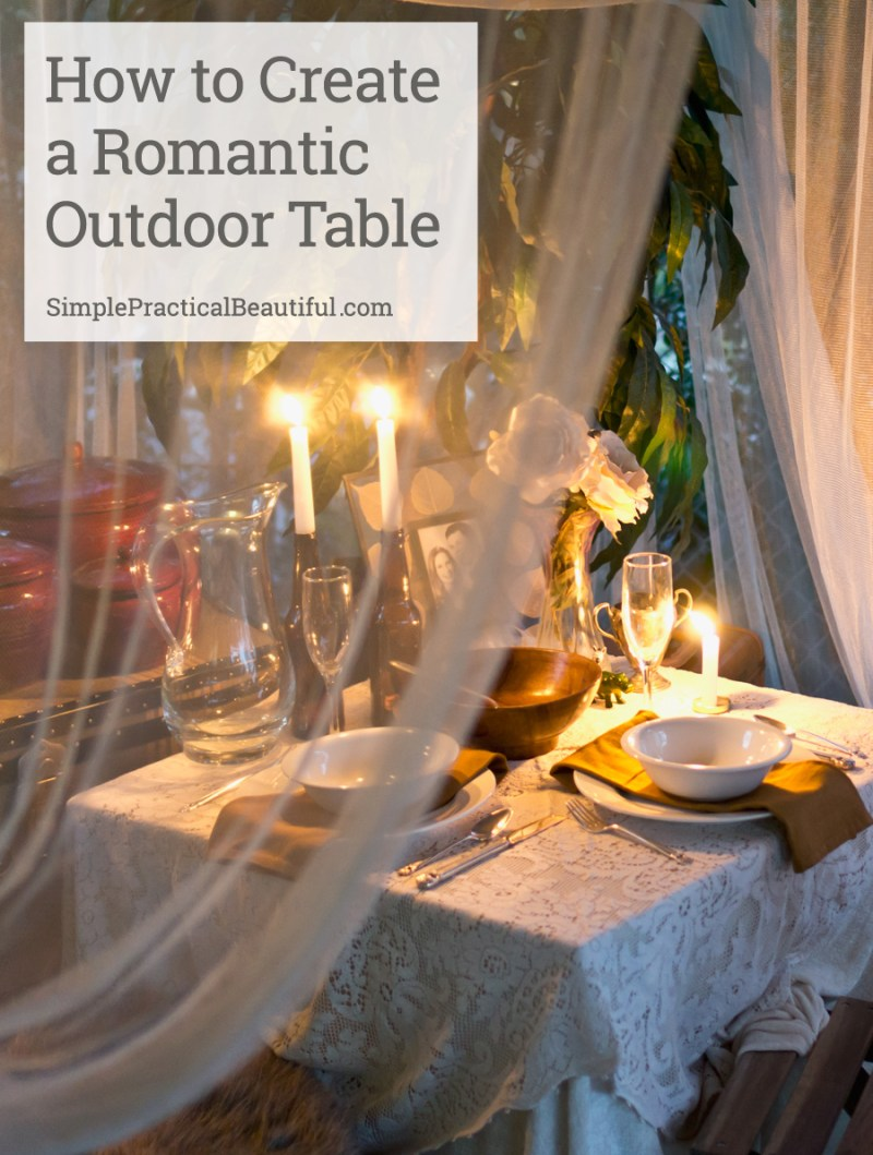 Use lace, plants, fabric, and candlelight to create an elegant, romantic setting for a dinner for two in your own backyard