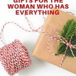 10 pracitical gifts for the woman who has everything