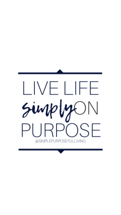 Live life simply on purpose phone wallpaper