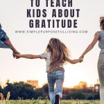 simple-tips-to-teach-kids-about-gratitude